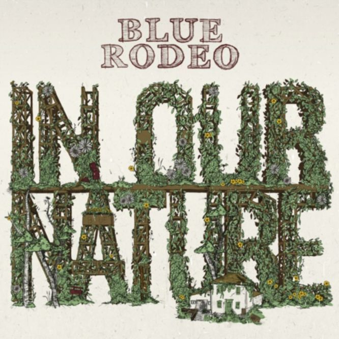 blue-rodeo-in-our-nature