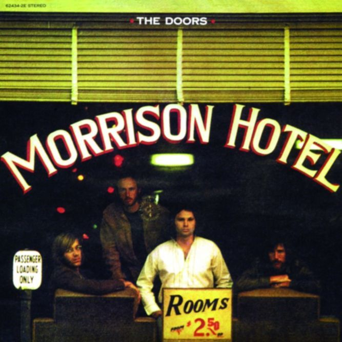 Wunderbar: MORRISON HOTEL (1970)