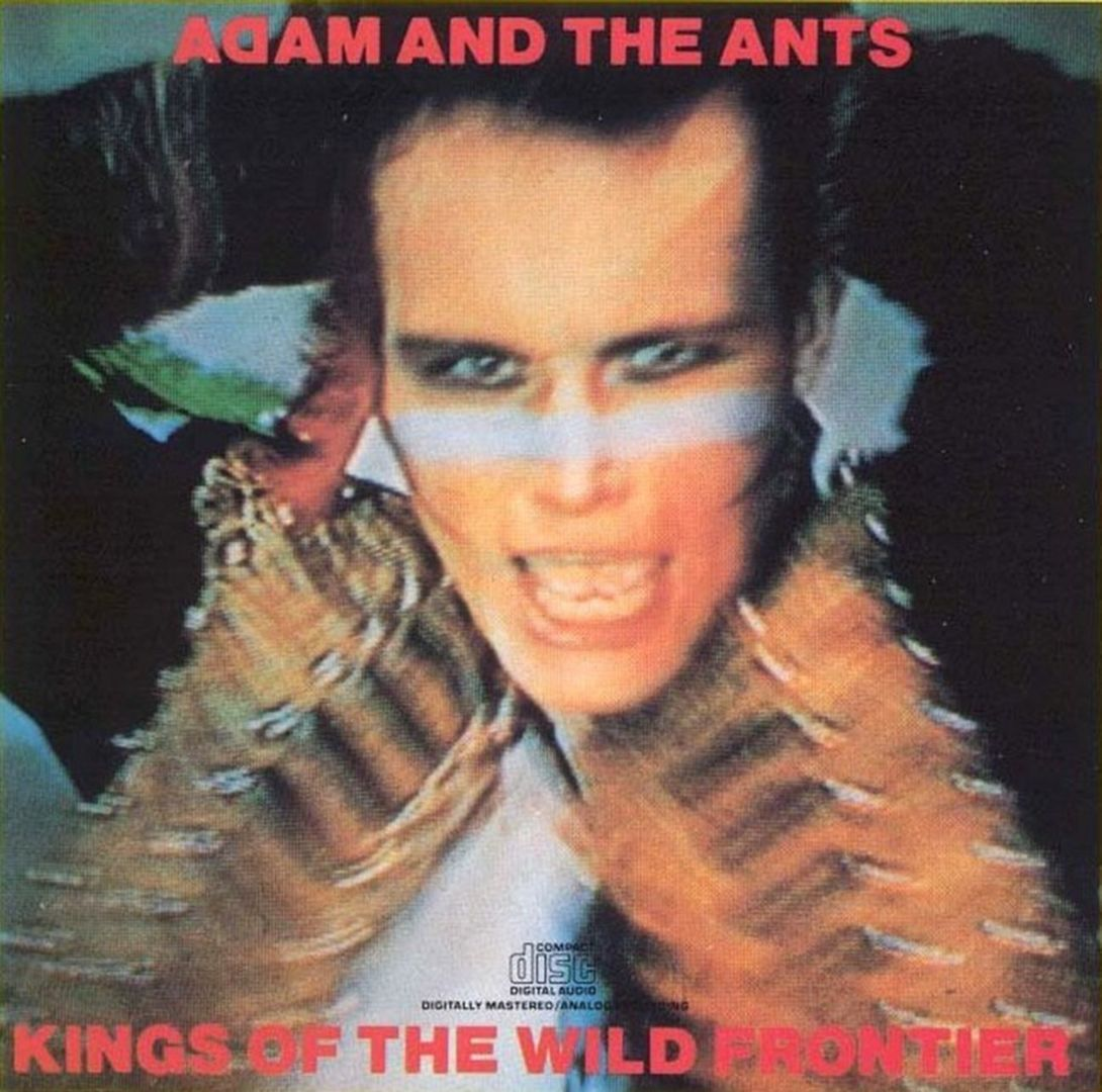 Adam And The Ants - KINGS OF THE WILD FRONTIER (1980)