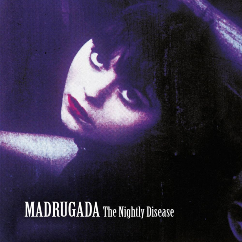 Madrugada - THE NIGHTLY DISEASE (2001)