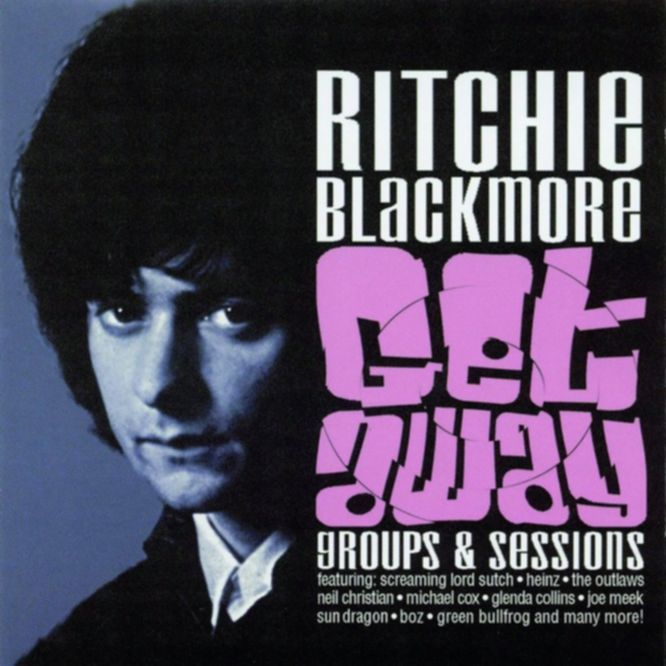 Anhörbar: GET AWAY - GROUPS & SESSIONS,  Ritchie Blackmore  (SANCTUARY, 2005)