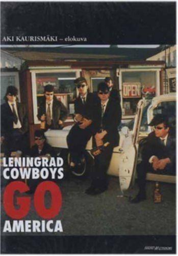 Leningrad Cowboys Go America  (USA/2013)