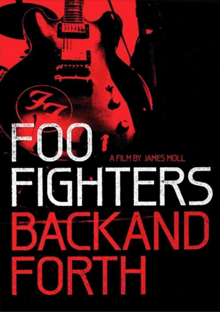 Foo Fighters: Back And Forth (USA/2001)