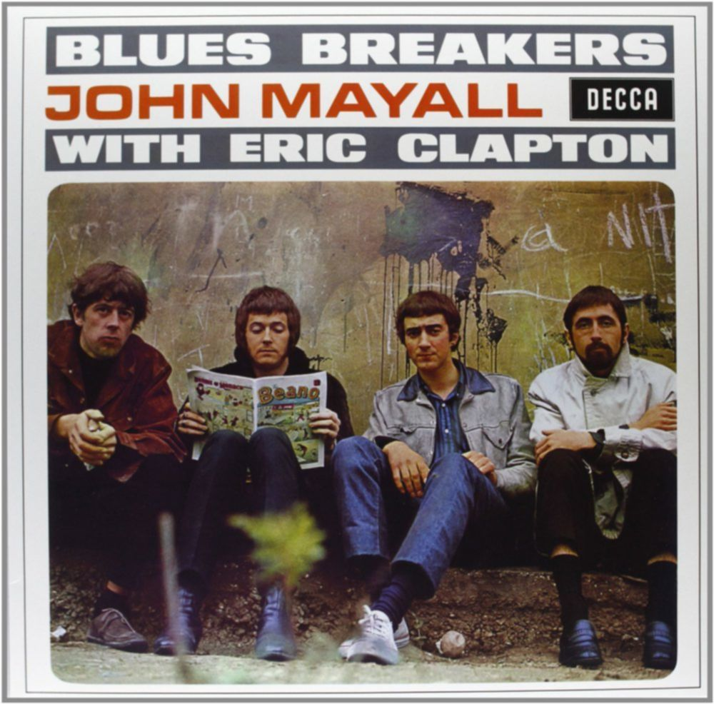 Unverzichtbar: BLUES BREAKERS WITH ERIC CLAPTON John Mayall And The Bluesbreakers (1966)