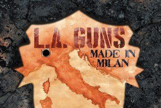 LA Guns Made in Milan